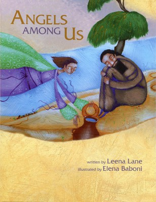 Angels Among Us  -     By: Leena Lane     Illustrated By: Elena Baboni