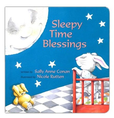 Sleepy Time Blessing  -     By: Sally Anne Conan