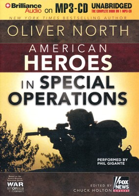 American Heroes: In Special Operations Unabridged Audiobook on MP3-CD  -     Narrated By: Phil Gigante     By: Oliver North