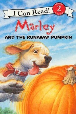 Marley: Marley and the Runaway Pumpkin  -     By: John Grogan