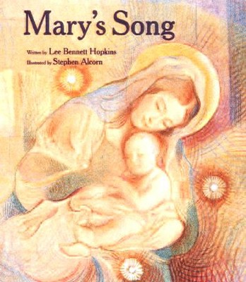 Mary's Song  -     By: Lee Bennett Hopkins, Stephen Alcorn
