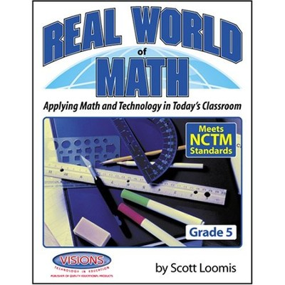 Real World of Math Grade 5   -     By: Scott Loomis