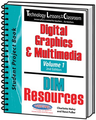 Technology Lessons for the Classroom: Digital Graphics & Multimedia Volume 1, Texas Edition  -     By: Charlotte Haley, Renee Fuller