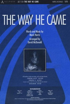 Way He Came, The, Anthem  -     By: David Mcdonald