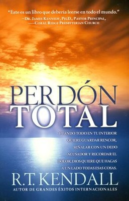 Perd&#243n Total  (Total Forgiveness)  -     By: R.T. Kendall