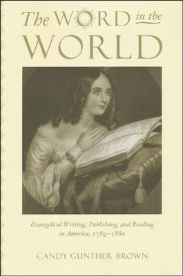 The Word in the World   -     By: Candy Gunther Brown