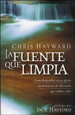 La fuente que limpia/God's Cleansing Stream  -     By: Chris Hayward