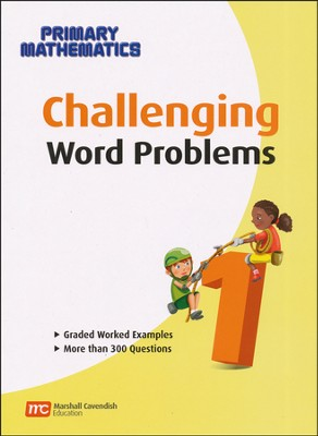 Singapore Math Challenging Word Problems for Primary Mathematics 1    -