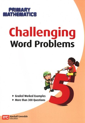 Challenging Word Problems for Primary Mathematics 5   -