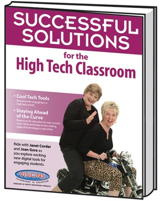 Successful Solutions for the High Tech Classroom   -     By: Joan Gore, Janet Corder