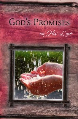 God's Promises on His Love  -     By: The Livingstone Corporation
