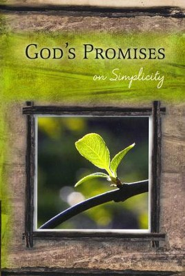 God's Promises on Simplicity  -     By: The Livingstone Corporation