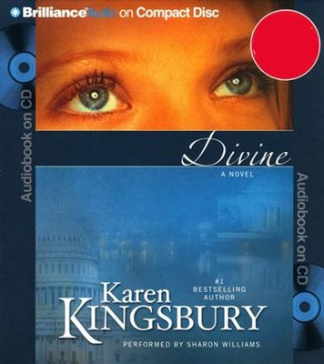 Divine, Abridged Audiobook on CD (Value Priced Edition)  -     By: Karen Kingsbury, Sharon Williams