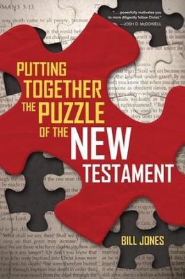 Putting Together the Puzzle of the New Testament - Slightly Imperfect  -     By: Bill Jones