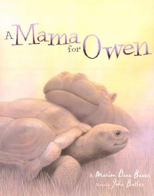 A Mama for Owen  -     By: Marion Dane Bauer
