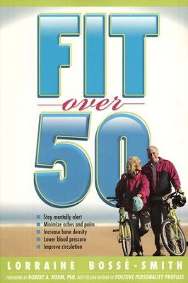 Fit over 50   -     By: Lorraine Bosse Smith