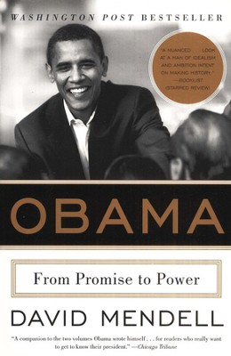 Obama: From Promise to Power  -     By: David Mendell