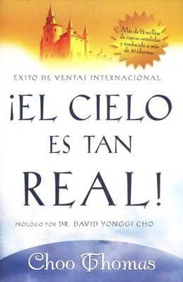 El cielo es tan real, Heaven is So Real  -     By: Choo Thomas