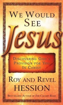 We Would See Jesus   -     By: Roy Hession, Revel Hession