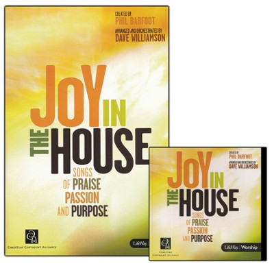 Joy in the House: Songs of Praise, Passion, and Purpose--Book-and-CD Promo Pack  -     By: Dave Williamson, Phil Barfoot