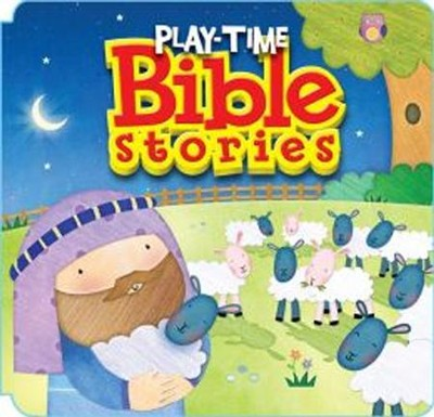 Play-Time Bible Stories  -     By: Karen Williamson
