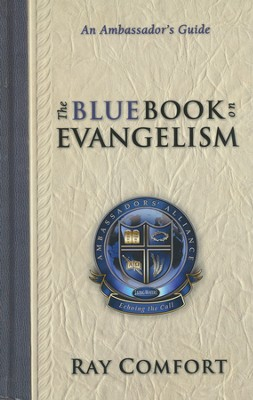 The Blue Book on Evangelism: An Ambassador's Guide  -     By: Ray Comfort