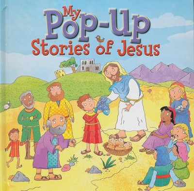 My Pop-Up Stories of Jesus  -     By: Juliet David