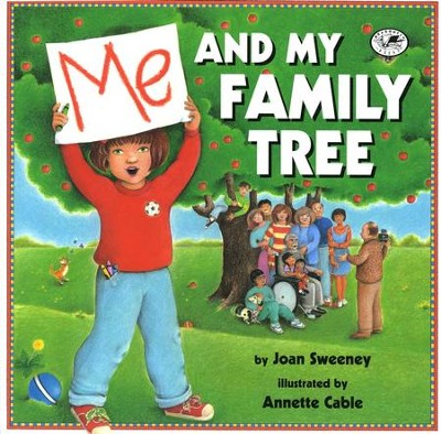 Me and My Family Tree   -     By: Joan Sweeney