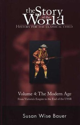 Hardcover Text Vol 4: The Modern Age, Story of the World   -     By: Susan Wise Bauer