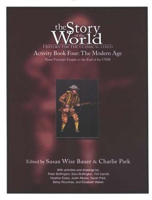 Activity Book Vol 4: The Modern Age, Story of the World   -     Edited By: Susan Wise Bauer