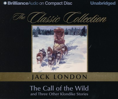 The Call of the Wild                       - Audiobook on CD    -     Narrated By: Roger Dressler     By: Jack London