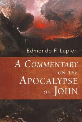 A Commentary on the Apocalypse of John  -     By: Edmondo F. Lupieri
