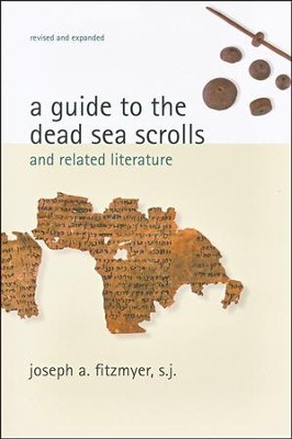 A Guide to the Dead Sea Scrolls and Related Literature  -     By: Joseph A. Fitzmyer