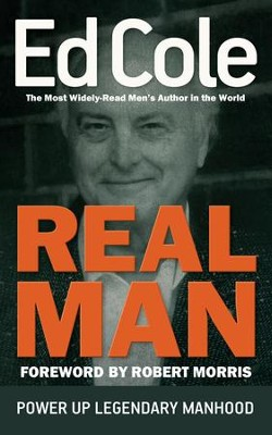 Real Man   -     By: Edwin Cole