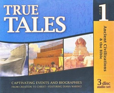 True Tales: Ancient Civilizations & the Bible (3 CD set)  -     Edited By: Gary Vaterlaus     By: Diana Waring