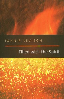 Filled with the Spirit  -     By: John R. Levison