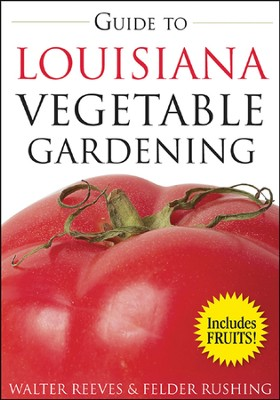 Guide to Louisiana Vegetable Gardening  -     By: Walter Reeves