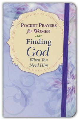 Pocket Prayers for Women: Finding God When You Need Him  -