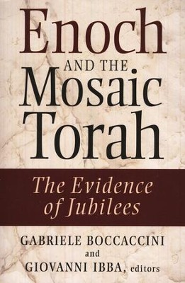 Enoch and the Mosaic Torah: The Evidence of Jubilees  -     Edited By: Gabriele Boccacini, Giovanni Ibba     By: Edited by Gabriele Boccaccini & Giovanni Ibba