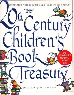 The 20th Century Children's Book Treasury   -     Edited By: Janet Schulman, Simon Boughton