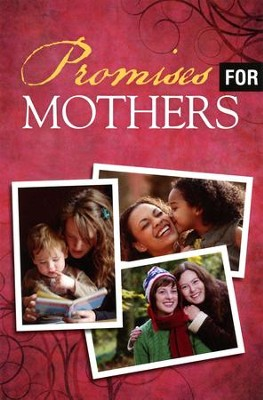 Promises for Mothers (ESV), Pack of 25 Tracts   -     By: Crossway