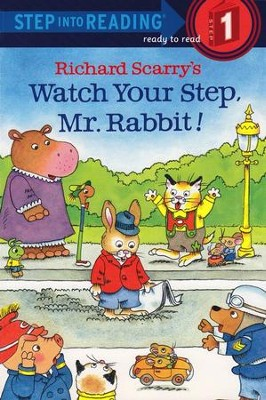 Step Into Reading, Level 1: Richard Scarry's Watch Your Step, Mr. Rabbit!  -     By: Richard Scarry