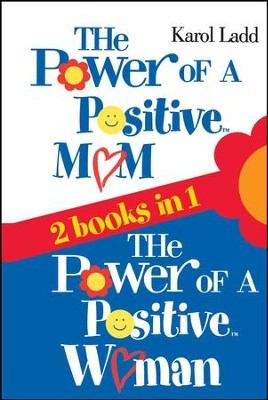 Power of a Positive Mom & Power of a Positive Woman - eBook  -     By: Karol Ladd