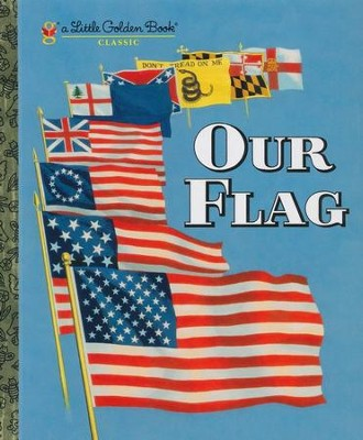 Our Flag  -     By: Carl Memling     Illustrated By: Stephen Cook