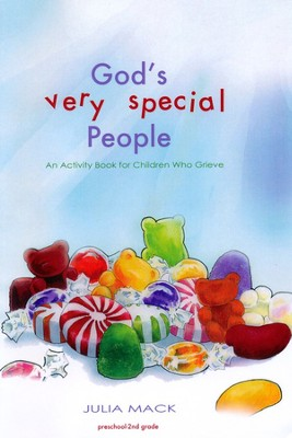 God's Very Special People: An Activity Book for Children Who Grieve  -     By: Julia Mack