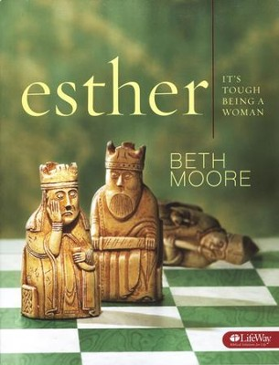 Esther: It's Tough Being a Woman - Member Book   -     By: Beth Moore