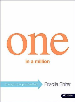 One in a Million: Journey to Your Promised Land, Member Book  -     By: Priscilla Shirer
