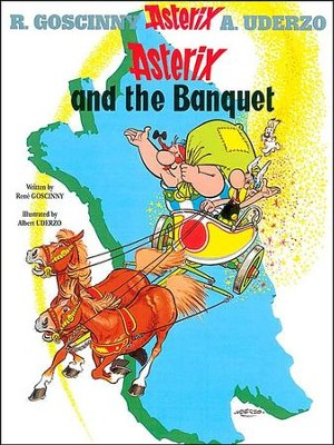 Asterix and the Banquet  -     By: Rene Goscinny, Albert Uderzo