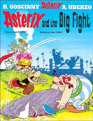Asterix and the Big Fight  -     By: Rene Goscinny, Albert Uderzo