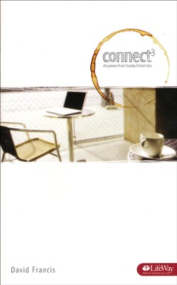 Connect 3: The Power of One Sunday School Class (Booklet)  -     By: David Francis